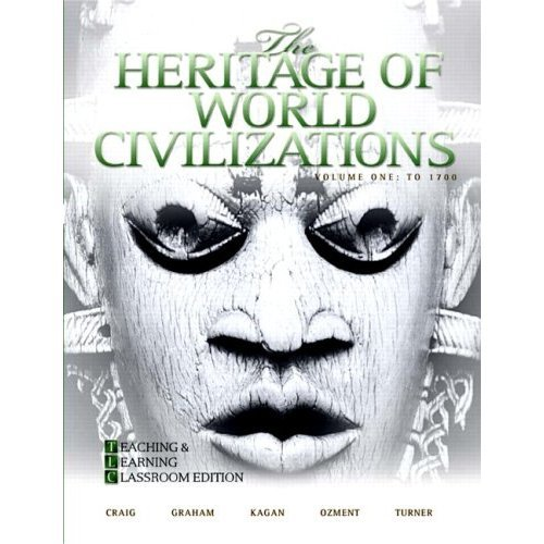 9780558781750: The Heritage of World Civilizations Volume One: To 1700 (Brief 4th Edition) Teaching and Learning Classroom Edition