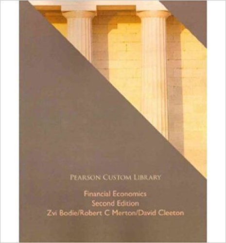 9780558785758: Financial Economics (Pearson Custom Library: Learning Resources)