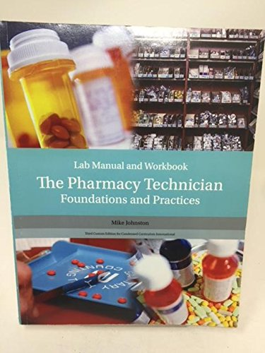 The Pharmacy Technician, Foundations and Practices, Lab: Mike Johnston, Michelle