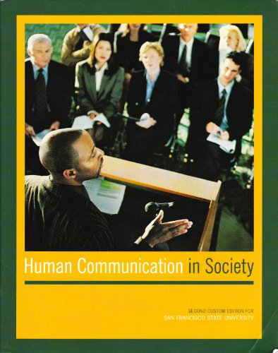 Human Communication in Society (Second Custom Edition: Jess Alberts et