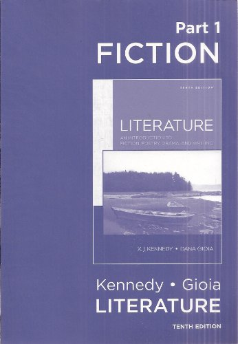 Literature an Introduction to Fiction, Poetry, Drama: Kennedy / Gioia