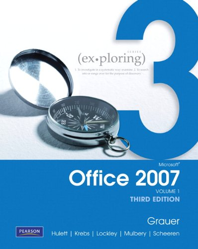 9780558797638: Exploring Microsoft Office 2007 (Volume 1, Third Edition)