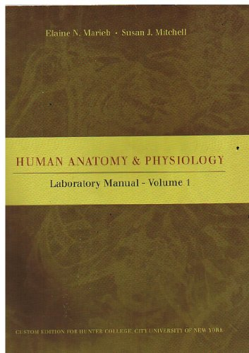 Human Anatomy & Physiology (Volume 1): Elaine N. Marieb,