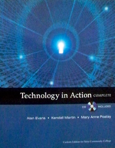9780558805548: Technology in Action Complete (Custon Edition for Tulsa Community College, Custon Edition for Tulsa Community College)