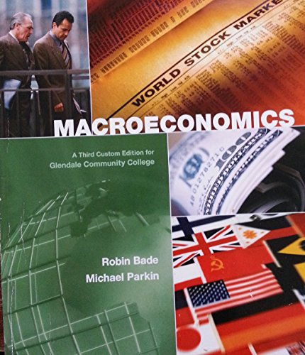 9780558807078: Macroeconomics Third Edition for Glendale Community College