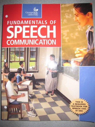 9780558809546: Fundamentals of Speech Communication Custom Georgia State University