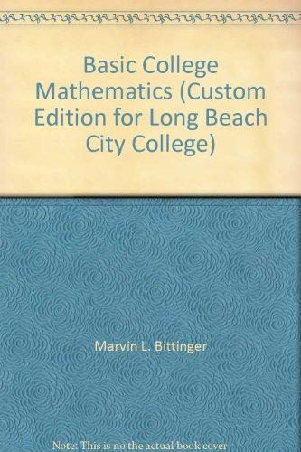 9780558810788: Basic College Mathematics (Custom Edition for Long Beach City College)