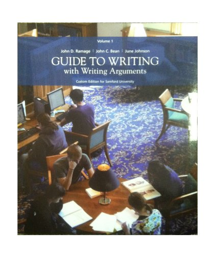 9780558811891: Guide to Writing with Writing Arguments, Volume 1 (Custom Edition for Samford University)