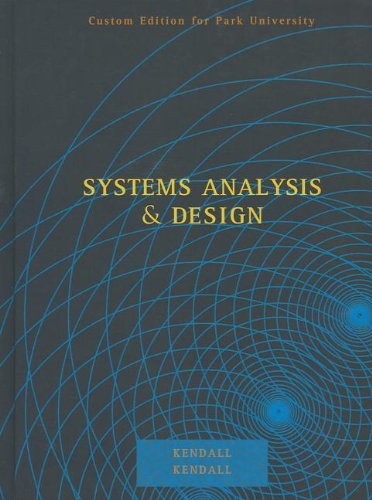 9780558817282: Systems Analysis and Design, Custom Edition for Park University