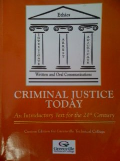 9780558819804: Criminal Justice Today: An Introductory Text for the 21st Century (Custom Edition for Greenville Technical College)