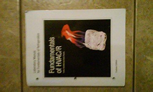 Fundamentals of HVAC/R Laboratory Manual for Fundamentals: Carter Stanfield,David Skaves