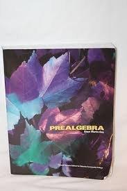 Prealgebra, Second Custom Edition for Community College: Elayn Martin-Gay