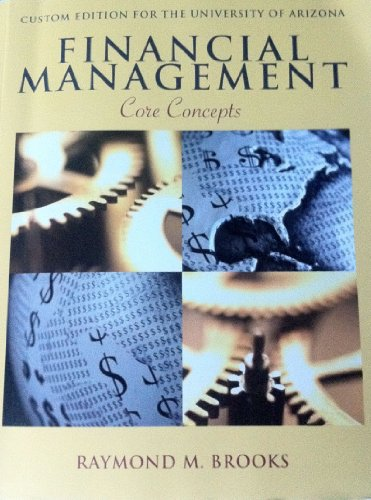 9780558828776: Financial Management - Core Concepts - Custom Edition for the University of Arizona