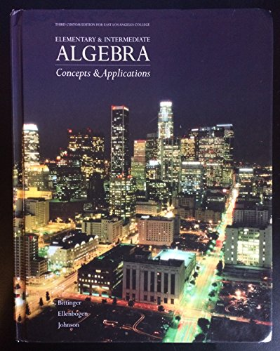 """9780558833909: """"Elementary & Intermediate Algebra Concepts & Applications"""" Third Custom Edition for East Los Angeles College; """"Student's Solutions Manual"""" included"""