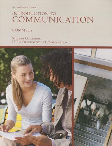 9780558836481: Introduction to Communication: Comm 1302 Student Guidebook Utpa Department of Communication