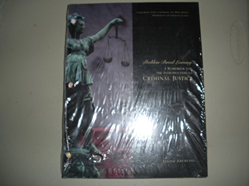 9780558837334: Problem-Based Learning A Workbook for The Introduction To Criminal Justice California State University, San Bernardino Department Of Criminal Justice