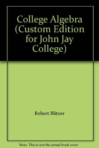 9780558841553: College Algebra (Custom Edition for John Jay College)