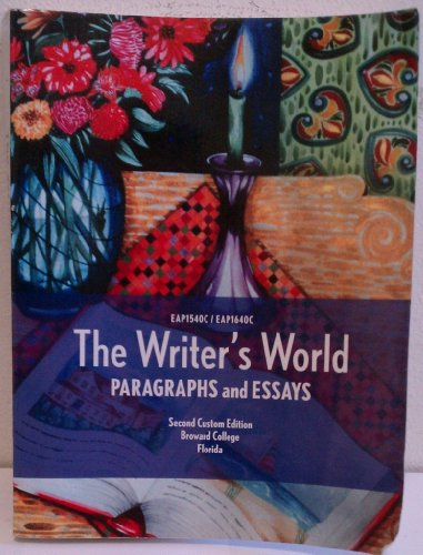 9780558841669: The Writer's World PARAGRAPHS and ESSAYS Custom Edition