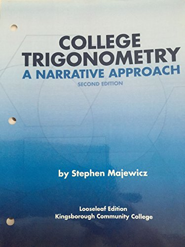 9780558844998: College Trigonometry: A Narrative Approach Second Edition