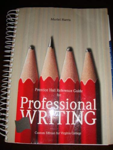 9780558854218: Prentice Hall Reference Guide for PROFESSIONAL WRITING (Custom Edition for Virginia College)