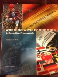 9780558861384: Working With Economics -A Canadian Framework- H. Richard Hird- 9th edition