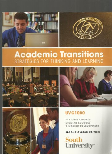 9780558862565: Academic Transitions (Strategies for Thinking and Learning) (Second Custom Edition (South University))