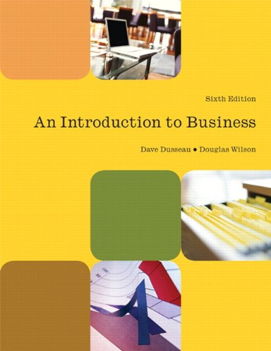 Introduction to Business (6th Edition) 9780558867157 An Introduction to Business is the only source written specifically for an introductory business course that uses the Foundation™ online