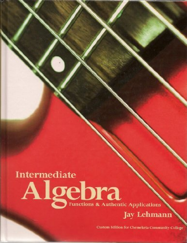 9780558867867: Intermediate Algebra Functions & Authentic Applications