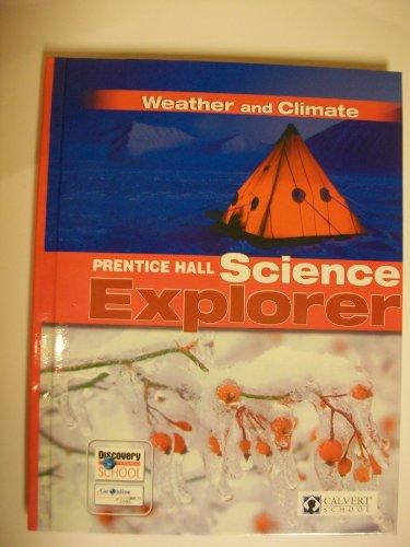 Weather and Climate: Prentice Hall Science Explorer: Calvert School