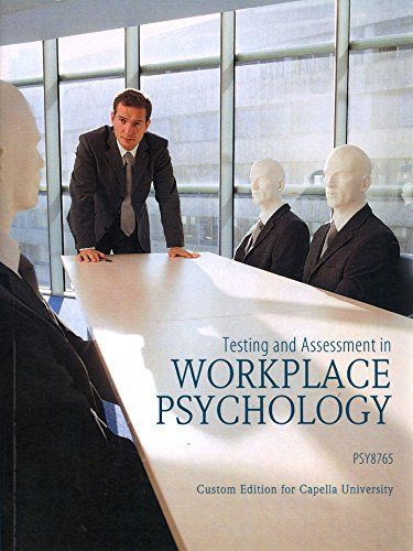 9780558876784: Testing and Assessment in Workplace Psychology (PSY 8765)