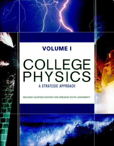 9780558877330: College Physics: VOLUME 1 (Custom Edition for Oregon State University)