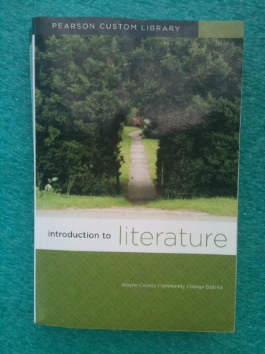 9780558882396: Introduction to Literature, CUSTOM by Pearson for, Wayne County Community College District