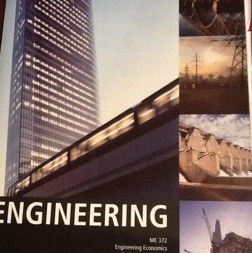 9780558886240: Engineering: ME 372, Engineering Economics, Professor De Angelo