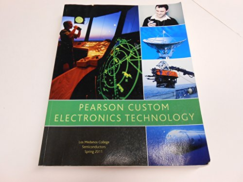 9780558892128: Pearson Custon Electronics Technology, (Los Medanos College, Semiconductors, Spring 2011)