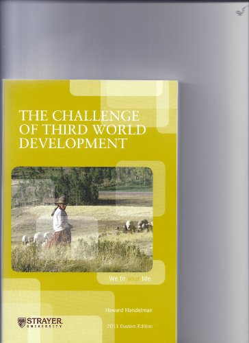 9780558915582: The Challenge of Third World Development (Strayer University Custom Edition)