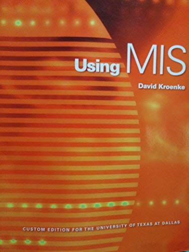 9780558917685: Using MIS Custom Edition for the University of Texas At Dallas