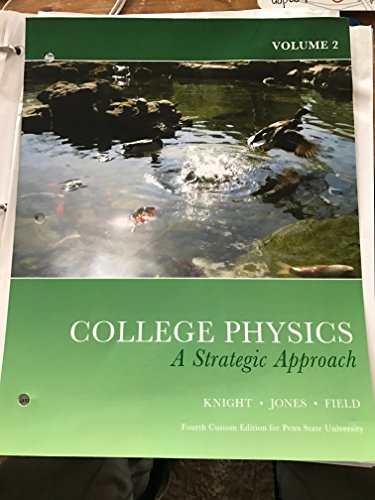 9780558918118: College Physics A Strategic Approach - Volume 2 - Custom Edition for Penn State University
