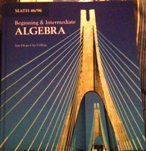 9780558918194: Beginning & Intermediate Algebra (Math 46/96)