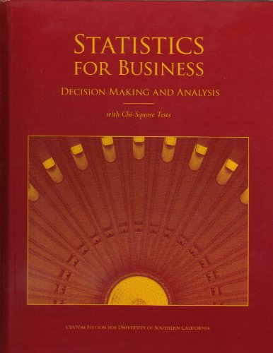 9780558920470: Statistics for Business Decision Making and Analysis with Chi-Square Tests