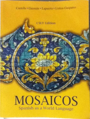 9780558922764: Mosaicos (Spanish as a World Language, Fifth Edition)