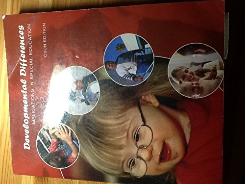 9780558925246: Developmental Differences- Implications in Special Education - CSUN Edition