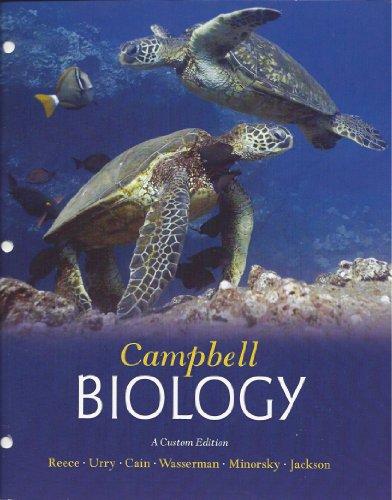 Campbell Biology: Campbell, Neil A.; Reece, Jane B.; Urry, Lisa A.; Cain, Michael L.; Wasserman, ...