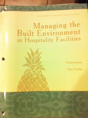 9780558930011: Managing the Built Environment in Hospitality Facilities