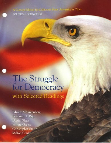 9780558931476: The Struggle for Democracy with Selected Readings (A Custom Edition for California State University at Chico, Political Science 155)