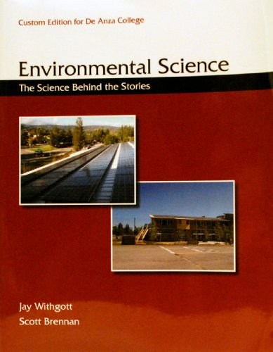 9780558936402: Environmental Science: The Science Behind the Stories - Custom Edition for De Anza College
