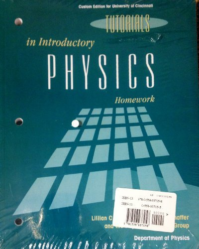 Tutorials In Introductory Physics and Homework Package: Lillian C. McDermott
