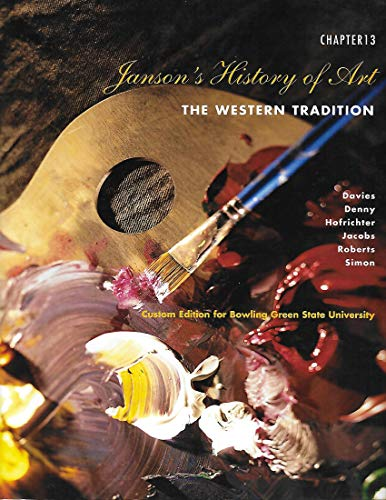 9780558943431: Janson's History of Art: The Western Tradition, Chapter 13, Custom Edition for Bowling Green State University