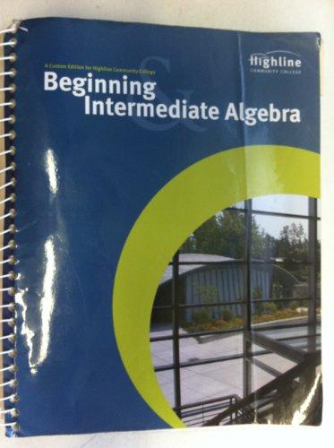 Highline Community College Beginning Intermediate Algebra: n/a