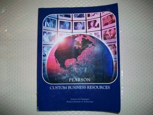 9780558953355: Pearson Custom Business Resources Statistics for Managers Fashion Institute of Technology with Student CD ROM