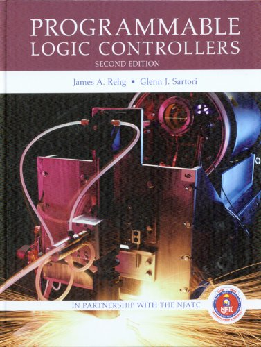 Programmable Logic Controllers, Custom IBEW-NECA Apprenticeship Edition: Rehg, James A.;